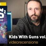 BAO Publishing: Kids With Guns vol. 2: Tribe, la videorecensione e il podcast