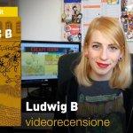 J-POP: Ludwig B, la videorecensione e il podcast