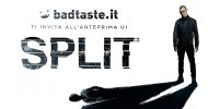 BadTaste.it ti invita all'anteprima gratuita di Split, il nuovo film di M. Night Shyamalan!