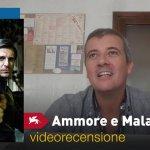 Venezia 74 – Ammore e Malavita, la videorecensione e il podcast