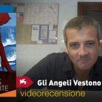 Venezia 74 – Gli Angeli Vestono di Bianco, la videorecensione e il podcast