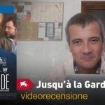 Venezia 74 – Jusqu'à la garde, la videorecensione e il podcast