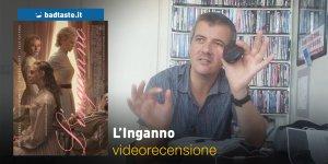 L'Inganno, la videorecensione e il podcast