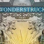 Wonderstruck: un nuovo trailer per il film di Todd Haynes