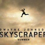 Skyscraper: ecco il poster e l'anteprima del trailer per il nuovo film d'azione con Dwayne Johnson
