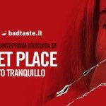 A Quiet Place: partecipa alle anteprime gratuite di BadTaste.it a Roma e Milano!