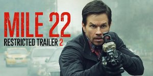 Mile 22: il trailer VM del thriller con Mark Wahlberg