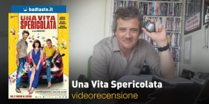 Una Vita Spericolata, la videorecensione e il podcast