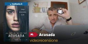 Venezia 75 – Acusada, la videorecensione e il podcast