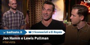 7 Sconosciuti a El Royale: John Hamm e Lewis Pullman tra lunghi monologhi e pioggia biblica sul set