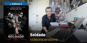 Soldado, la videorecensione e il podcast