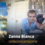 Zanna Bianca, la videorecensione e il podcast