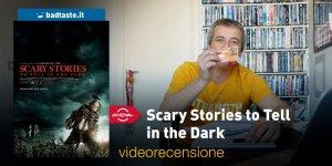 Scary Stories to Tell in the Dark, la videorecensione e il podcast | Roma 2019
