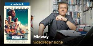 Midway, la videorecensione e il podcast