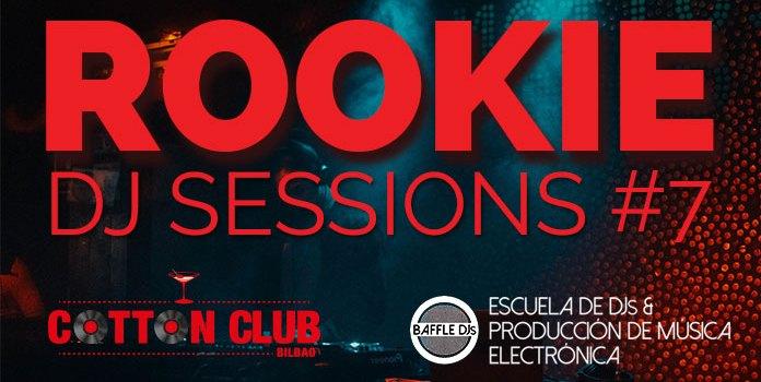 Rookie DJ Sessions 7