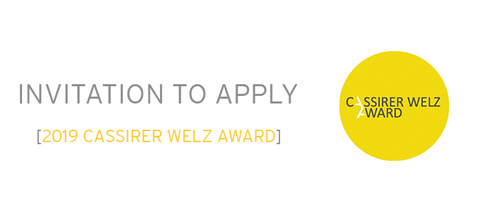 Call for Entries: Cassirer Welz Award 2019
