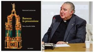 """""""Il barocco in processione"""". -  Fede e tradizioni del cristiano del terzo millennio"""