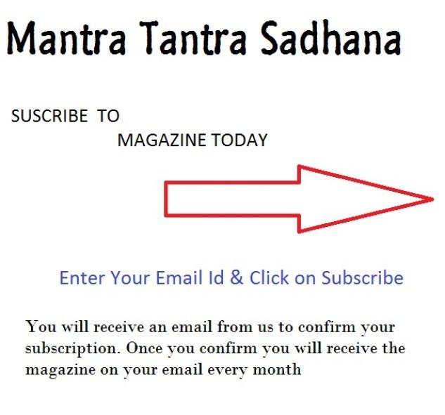 Subscribe to Mantra Tantra Yantra Monthly Magazine by Shri Sumit Girdharwal Ji & Shri Yogeshwaranand Ji