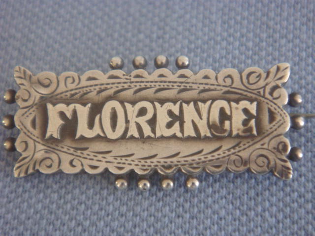 FLORENCE Victorian Name Brooch Chester Hallmarked 1891 SOLD