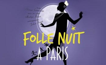 Folle Nuit à Paris