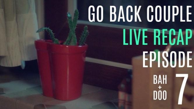 Go Back Spouses Live Recap 7