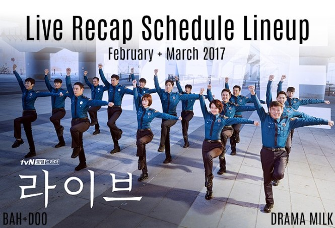 Live Korean Drama Recap Schedule for February and March of 2017