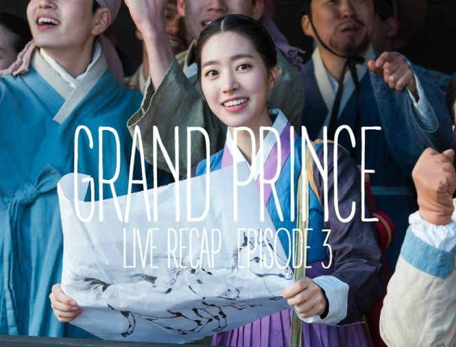 Live recap for episode 3 of the Korean drama Grand Prince starring Yoon Shi-yoon and Jin Se-yeon