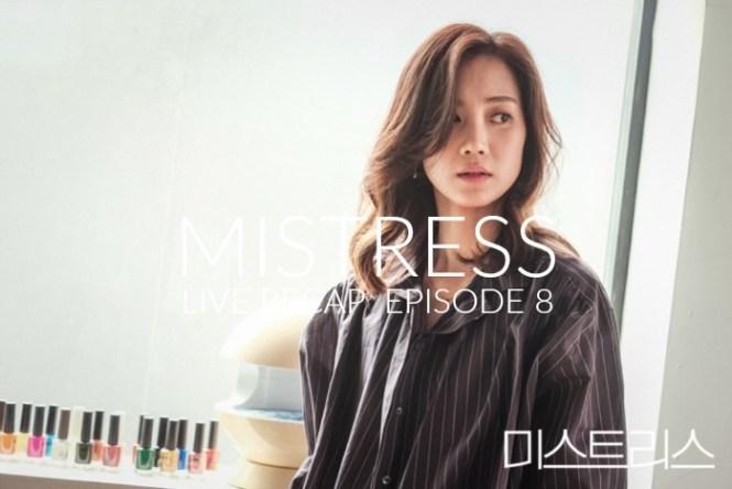 Korean Drama Mistress Recap episode 8 starring Han Ga-in, Shin Hyun-bin, Choi Hee-seo, and Goo Jae-yee