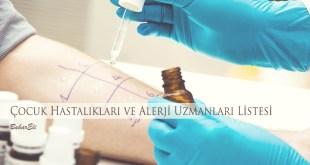 çocuk hastalıkları ve alerji uzmanları listesi