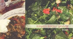 kırmızı biberli ıspanak yemeği