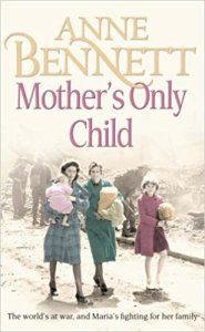 Book: 'Mother's only Child' by Anne Bennett