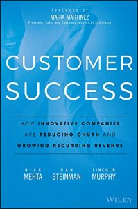 Book: 'Customer Success' by Nick Mehta, Dan Steinman, Lincoln Murphy and Maria Martinez