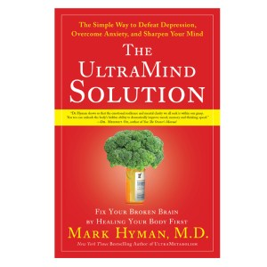 "Book: ""The Ultra Mind Solution"", by Mark Hyman"