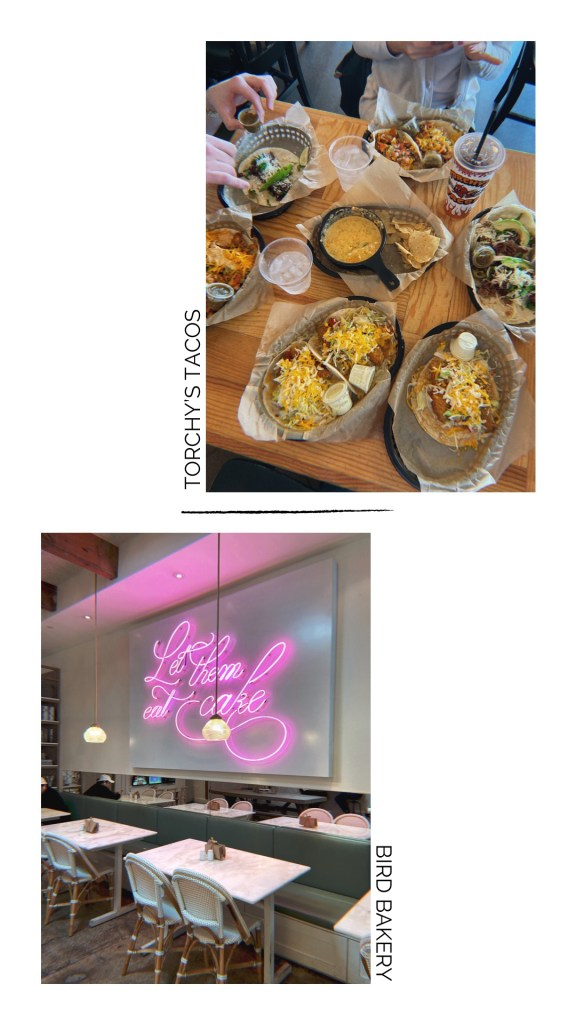 "Full table spread of tacos at Torchy's Tacos and the ""Let Them Eat Cake"" neon sign at Bird Bakery in Highland Park."