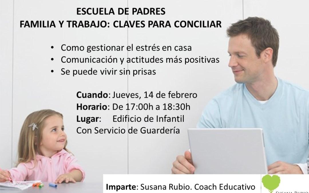 Escuela de padres. Familia y trabajo: claves para conciliar