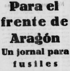 23-abril-para-el-frente-de-aragon-un-jornal-para-fusiles