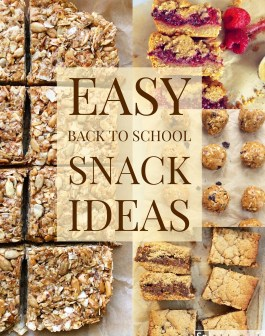 10 Easy Back To School Snacks