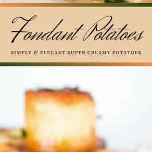 Classic Creamy Fondant Potatoes are not just stunning but also the most divine potatoes you've ever had
