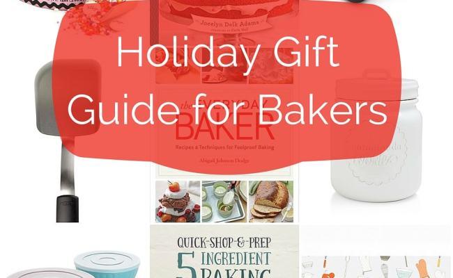2015 Holiday Gift Guide For Bakers Bake Or Break