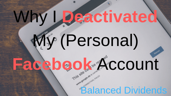 Why I Deactivated My (Personal) Facebook Account