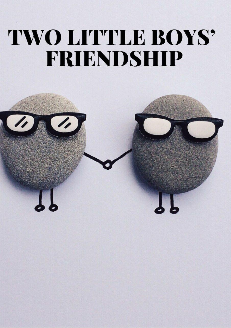 TWO LITTLE BOYS' FRIENDSHIP