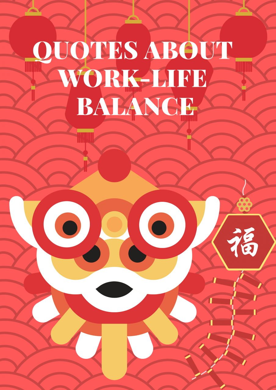 QUOTES ABOUT WORK-LIFE BALANCE