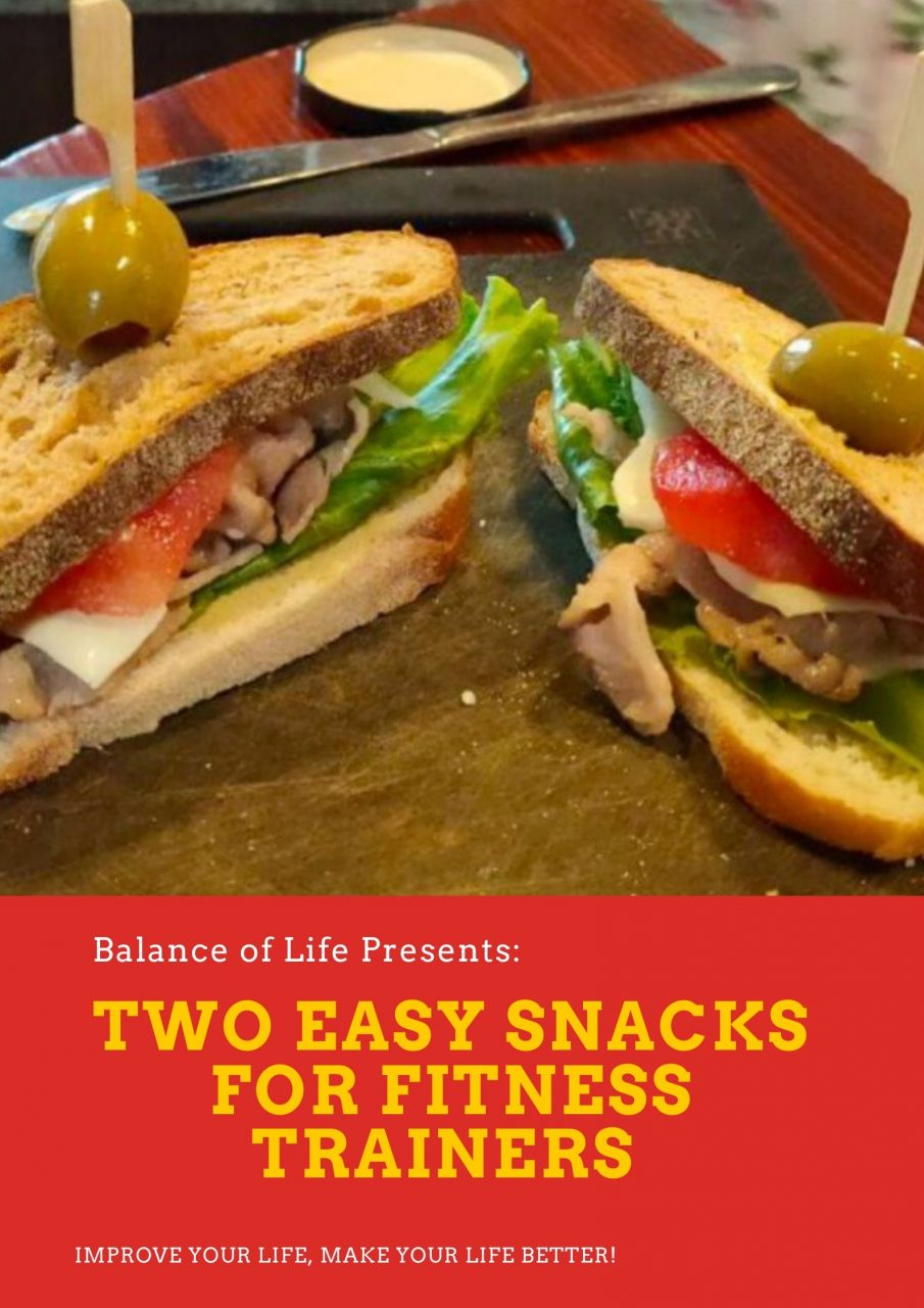 Two Easy Snacks For Fitness Trainers Try Out