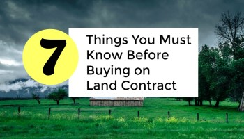 Land Contracts | Everything you need to know | Pros and Cons