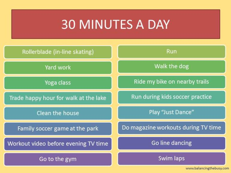 exercise, 30 minutes a day