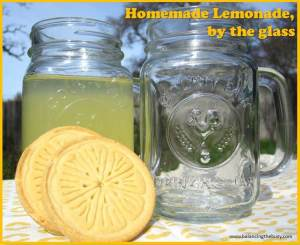 homemade lemonade, by the glass