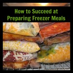 How to Succeed at Preparing Freezer Meals, for more inspiration visit balancingthebusy.com