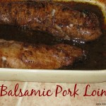 Easy Balsamic Pork Loin