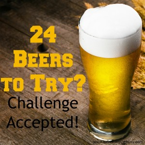 24 beers to try? Challenge Accepted!