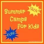 Summer Camp Ideas for Kids